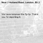 We have removed the fly-tip. Thank you for reporting it.-2 Holland Road, London, E6 2