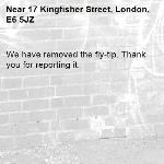 We have removed the fly-tip. Thank you for reporting it.-17 Kingfisher Street, London, E6 5JZ