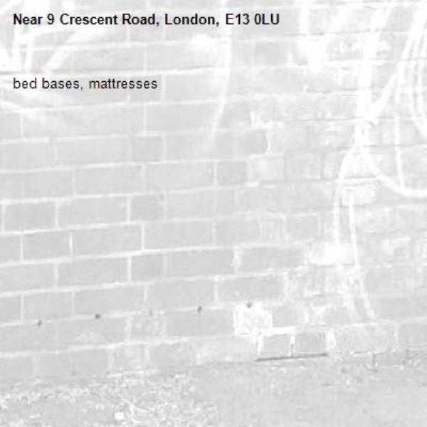 bed bases, mattresses -9 Crescent Road, London, E13 0LU