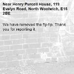 We have removed the fly-tip. Thank you for reporting it.-Henry Purcell House, 119 Evelyn Road, North Woolwich, E16 2BE