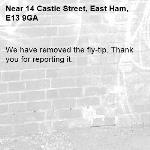 We have removed the fly-tip. Thank you for reporting it.-14 Castle Street, East Ham, E13 9GA