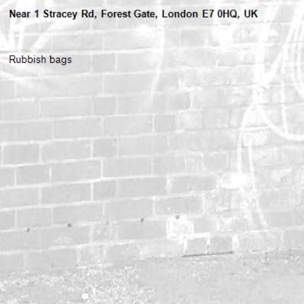 Rubbish bags -1 Stracey Rd, Forest Gate, London E7 0HQ, UK