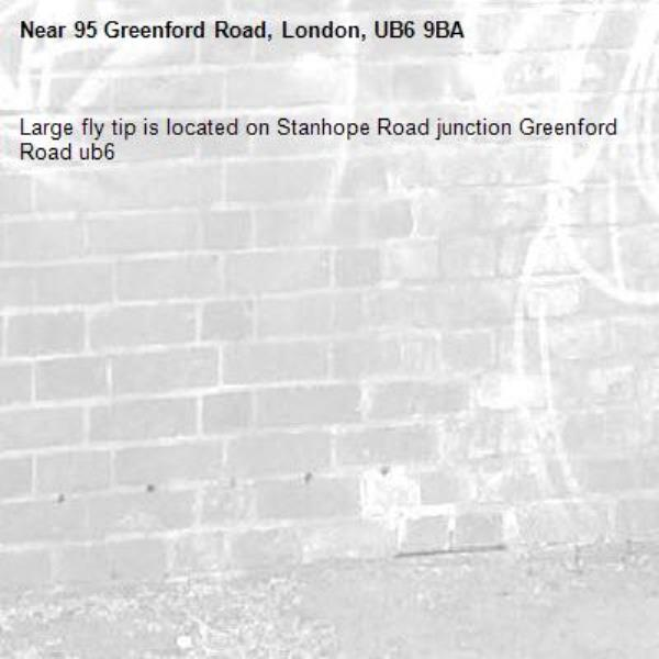Large fly tip is located on Stanhope Road junction Greenford Road ub6 -95 Greenford Road, London, UB6 9BA