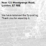 We have removed the fly-posting. Thank you for reporting it.-123 Woodgrange Road, London, E7 0BE