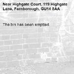 The bin has been emptied.-Highgate Court, 119 Highgate Lane, Farnborough, GU14 8AA