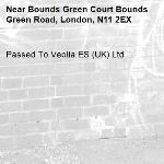 Passed To Veolia ES (UK) Ltd-Bounds Green Court Bounds Green Road, London, N11 2EX