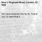 We have removed the fly-tip. Thank you for reporting it.-2 Reginald Road, London, E7 9HS