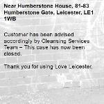 Customer has been advised accordingly by Cleansing Services Team – This case has now been closed.