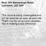 This issue is being investigated and will be resolved as soon as possible. Thank you for using Love Leicester. You're making a real difference.  -266 Narborough Road, Leicester, LE3 2AP
