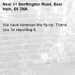 We have removed the fly-tip. Thank you for reporting it.-51 Skeffington Road, East Ham, E6 2NA