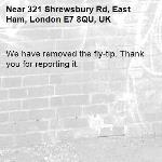We have removed the fly-tip. Thank you for reporting it.-321 Shrewsbury Rd, East Ham, London E7 8QU, UK