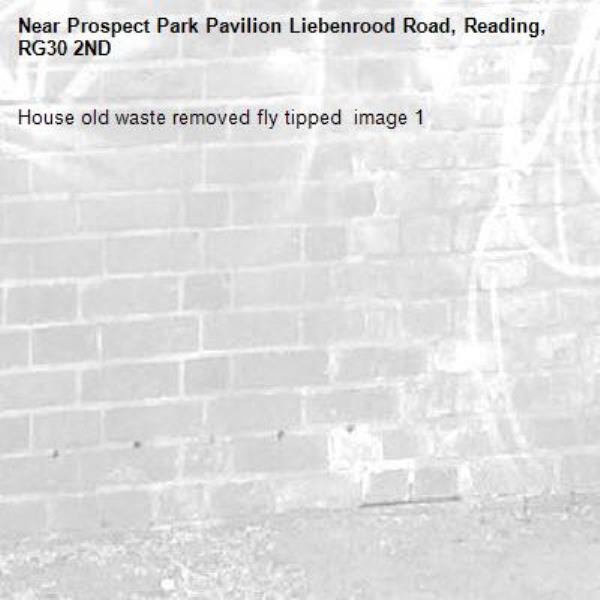 House old waste removed fly tipped  image 1-Prospect Park Pavilion Liebenrood Road, Reading, RG30 2ND