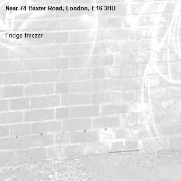 Fridge freezer -74 Baxter Road, London, E16 3HD