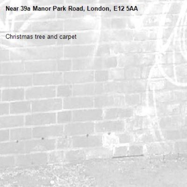 Christmas tree and carpet -39a Manor Park Road, London, E12 5AA