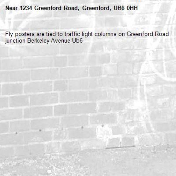 Fly posters are tied to traffic light columns on Greenford Road junction Berkeley Avenue Ub6 -1234 Greenford Road, Greenford, UB6 0HH