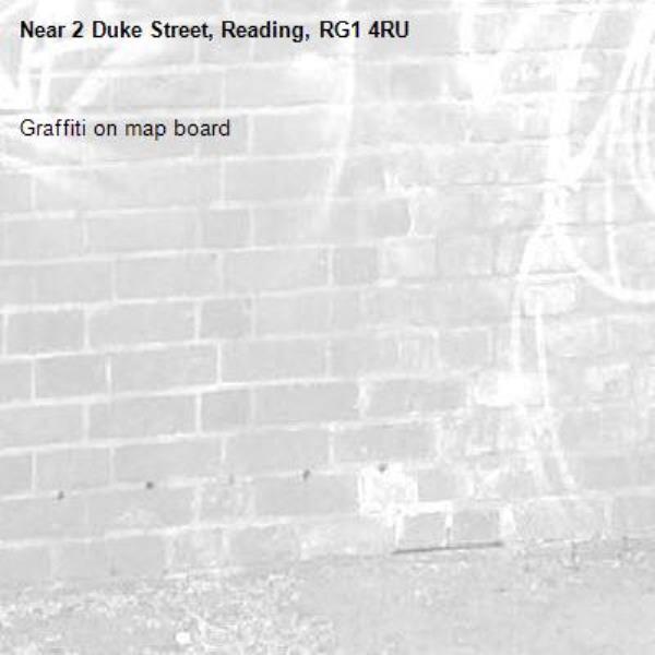 Graffiti on map board-2 Duke Street, Reading, RG1 4RU