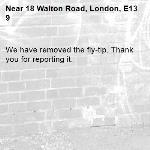 We have removed the fly-tip. Thank you for reporting it.-18 Walton Road, London, E13 9