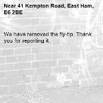 We have removed the fly-tip. Thank you for reporting it.-41 Kempton Road, East Ham, E6 2BE