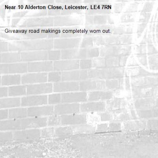 Giveaway road makings completely worn out.-10 Alderton Close, Leicester, LE4 7RN