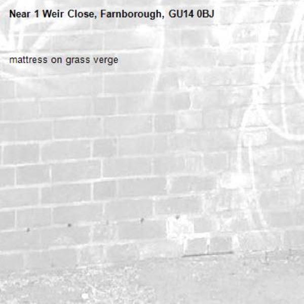mattress on grass verge-1 Weir Close, Farnborough, GU14 0BJ
