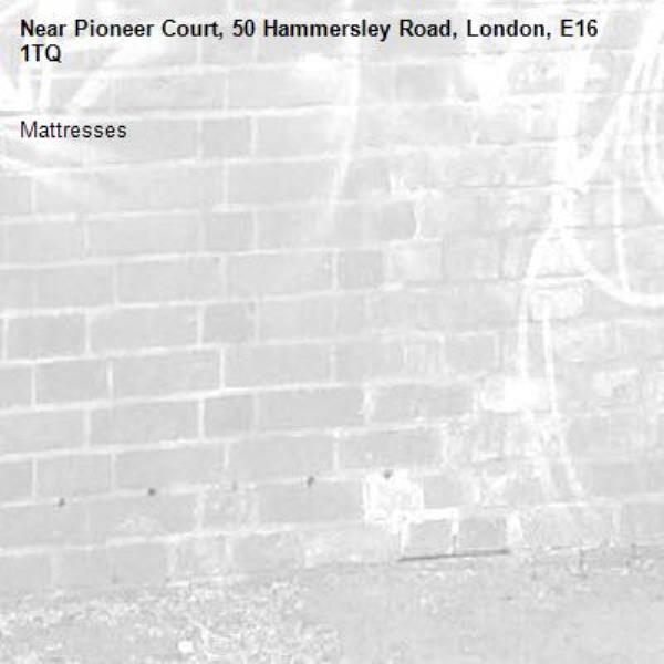 Mattresses-Pioneer Court, 50 Hammersley Road, London, E16 1TQ