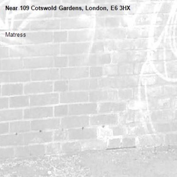 Matress-109 Cotswold Gardens, London, E6 3HX