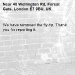 We have removed the fly-tip. Thank you for reporting it.-48 Wellington Rd, Forest Gate, London E7 9BU, UK
