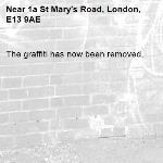 The graffiti has now been removed.-1a St Mary's Road, London, E13 9AE