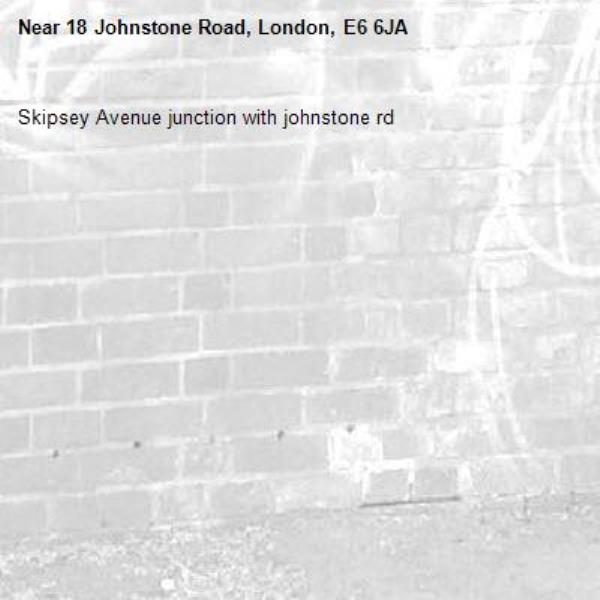 Skipsey Avenue junction with johnstone rd-18 Johnstone Road, London, E6 6JA