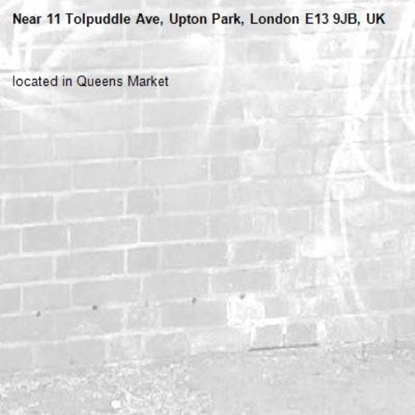 located in Queens Market-11 Tolpuddle Ave, Upton Park, London E13 9JB, UK