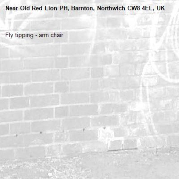 Fly tipping - arm chair-Old Red Lion PH, Barnton, Northwich CW8 4EL, UK