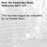 This has been logged as completed by our Streets Team.-26a Cambridge Road, Aldershot, GU11 3JY