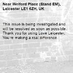 This issue is being investigated and will be resolved as soon as possible. Thank you for using Love Leicester. You're making a real difference. -Welford Place (Stand EM), Leicester LE1 6ZH, UK