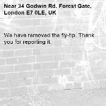 We have removed the fly-tip. Thank you for reporting it.-34 Godwin Rd, Forest Gate, London E7 0LE, UK