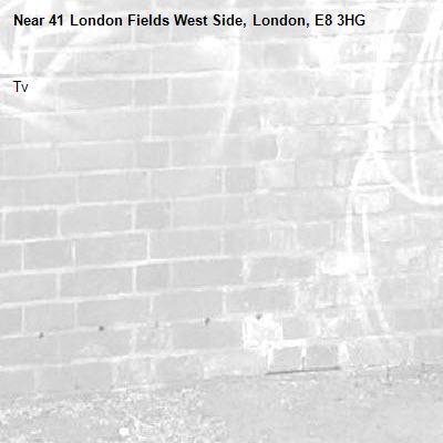 Tv -41 London Fields West Side, London, E8 3HG