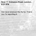 We have removed the fly-tip. Thank you for reporting it.-11 Ordnance Road, London, E16 4PN