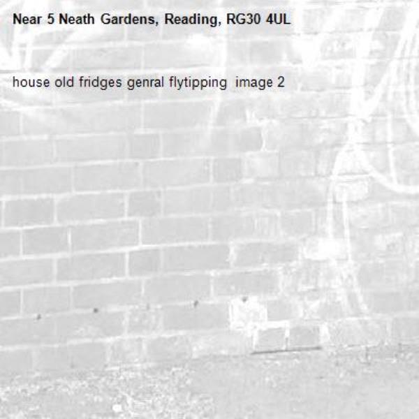 house old fridges genral flytipping  image 2-5 Neath Gardens, Reading, RG30 4UL