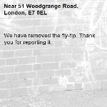 We have removed the fly-tip. Thank you for reporting it.-51 Woodgrange Road, London, E7 0EL