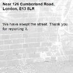 We have swept the street. Thank you for reporting it.-126 Cumberland Road, London, E13 8LR