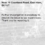 Further investigation is underway to resolve the issue by our supervisors. Thank you for reporting it.-18 Courtland Road, East Ham, E6 1JT