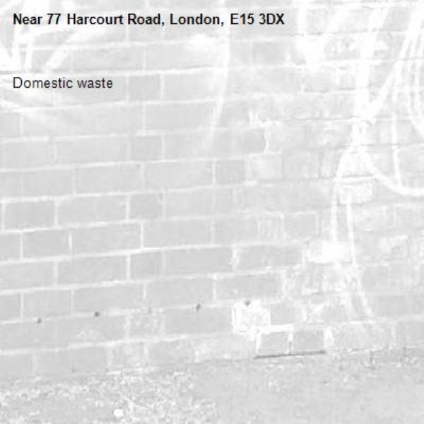 Domestic waste-77 Harcourt Road, London, E15 3DX