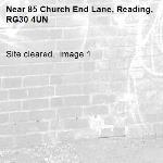 Site cleared.  image 1-85 Church End Lane, Reading, RG30 4UN