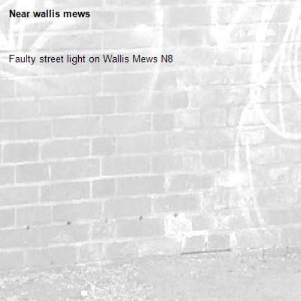 Faulty street light on Wallis Mews N8-wallis mews
