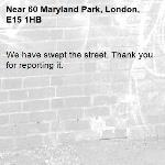 We have swept the street. Thank you for reporting it.-60 Maryland Park, London, E15 1HB