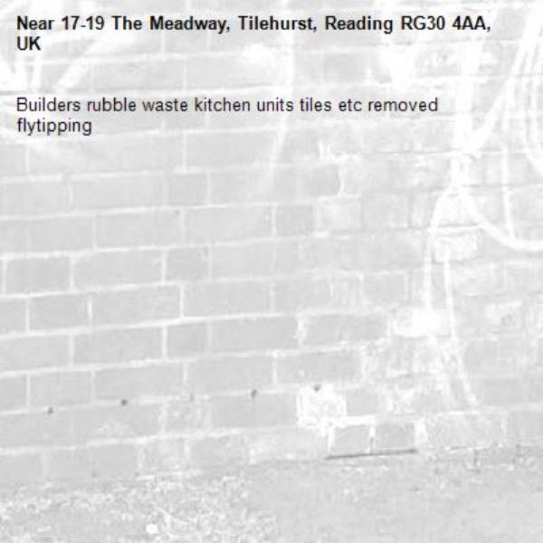 Builders rubble waste kitchen units tiles etc removed flytipping -17-19 The Meadway, Tilehurst, Reading RG30 4AA, UK