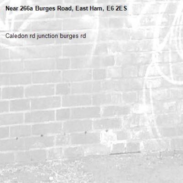 Caledon rd junction burges rd-266a Burges Road, East Ham, E6 2ES