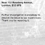 Further investigation is underway to resolve the issue by our supervisors. Thank you for reporting it.-152 Rosebery Avenue, London, E12 6PS