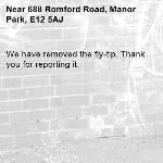 We have removed the fly-tip. Thank you for reporting it.-688 Romford Road, Manor Park, E12 5AJ