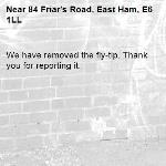 We have removed the fly-tip. Thank you for reporting it.-84 Friar's Road, East Ham, E6 1LL