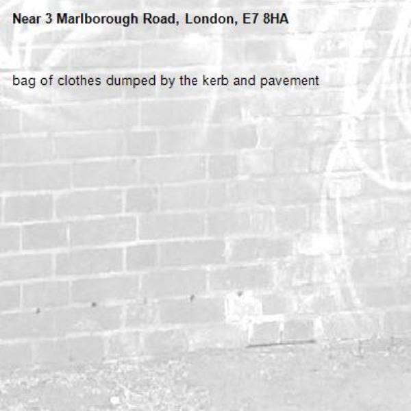 bag of clothes dumped by the kerb and pavement-3 Marlborough Road, London, E7 8HA